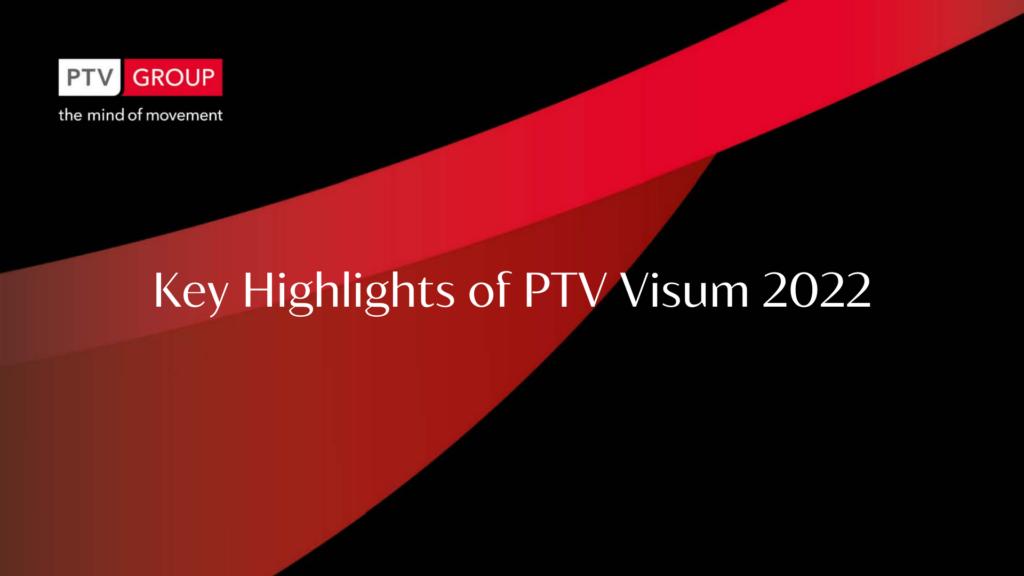 Нові можливості PTV Visum 2022